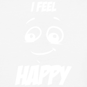 I feel happy white - Baseball T-Shirt