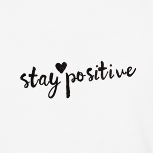 Stay Positive - Baseball T-Shirt