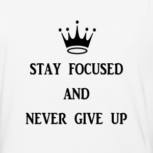 stay focused and never give up - Baseball T-Shirt