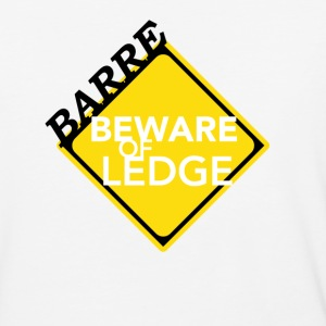 Barre - Beware of Ledge - Baseball T-Shirt