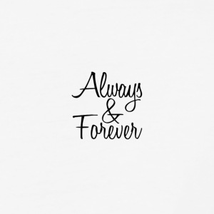 Always & Forever - Baseball T-Shirt