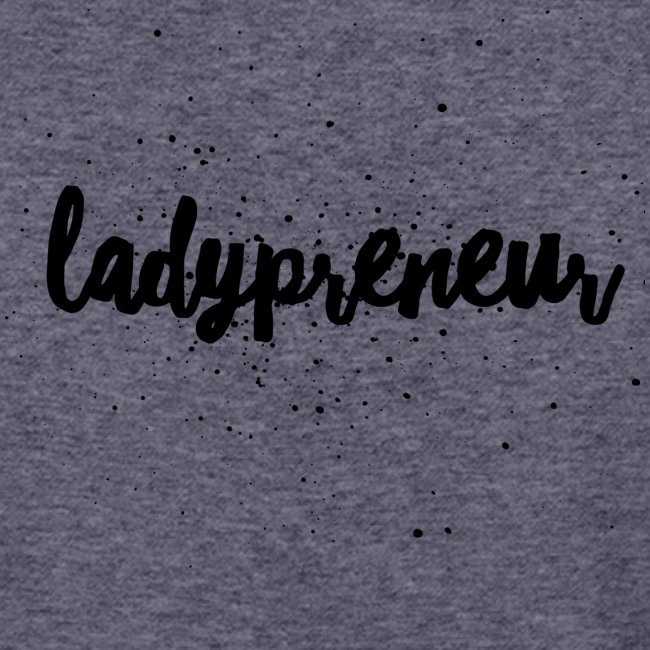 Ladypreneur Black Splatter