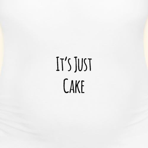 Its Just Cake - Women's Maternity T-Shirt