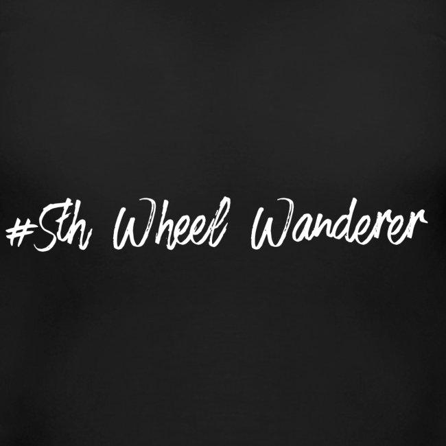 #5th Wheel Wanderer