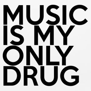 MUSIC IS MY ONLY DRUG - Mouse pad Horizontal