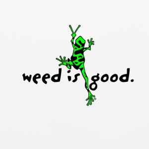 Weed Is Good - Mouse pad Horizontal