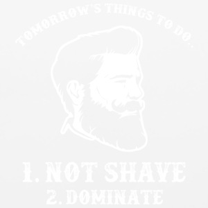 Things To Do...Not Shave...Dominate...Beardshirt - Mouse pad Horizontal