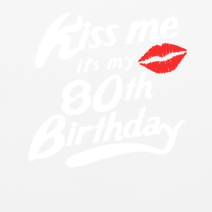 Kiss Me It's My 80th Birthday Funny - Mouse pad Horizontal