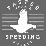 Faster than a Speeding…