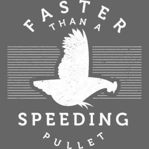 Faster than a Speeding…