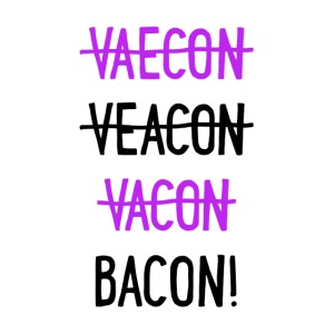 Vaecon Likes Bacon