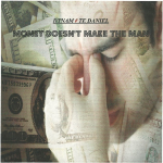 MONEY DOESN'T MAKE THE MAN EP.jpg
