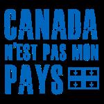 Canada pas mon pays