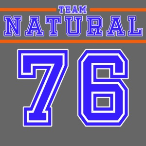 Team Natural 76