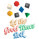 Let the Good Times Roll Dice