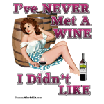 Never Met A Wine