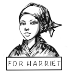 For Harriet