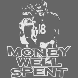 Money Well Spent 2