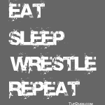 Eat Sleep Wrestle Repeat