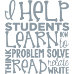 I Help Students Learn How To...