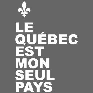Québec mon seul pays