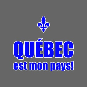 Québec mon pays!
