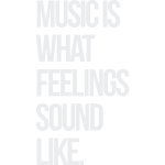 music is what feelings gr