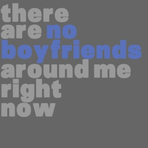 therearenoboyfriends png