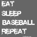 Eat Sleep Baseball Repeat wb TD