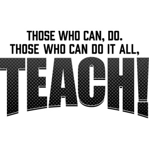 Those Who Can Do