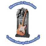 BluesmansTombstone by GuitarLoversCustomTees.png