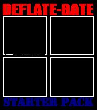 Deflategate Starter Pack T-Shirts Hoodies T-Shirt   Spreadshirt