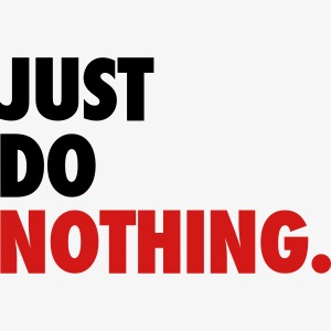 Just Do Nothing Left