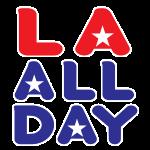 LA ALL DAY