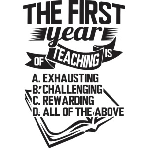 First Year of Teaching