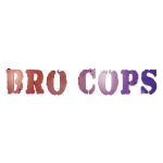 Bro Cops T-shirt larger.png