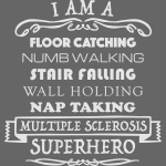 I Am A MS Superhero