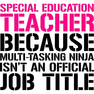Special Education Teacher Ninja Funny Teacher Tee
