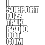 I Support FuzzTalkRadio