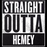 Straight Outta Hemey