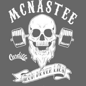 McNASTEE IRON NEVER LIES