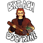 Breach Doctrine!