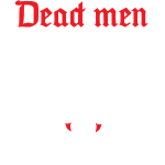 Dead men can't catcall (skull & text)