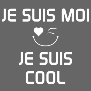 JeSuisMoiJeSuisCool