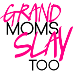 GrandMomsSlayToo