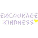 Encourage Kindness Heart