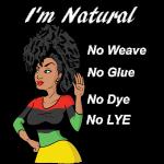 I'm Natural, No Weave,