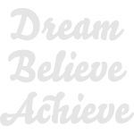 Dream Believe Achieve Vec