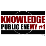 Knowledge Public Enemy #1
