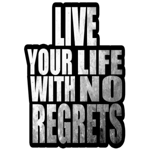 Live Your Life With No Regrets T-shirt (Black)